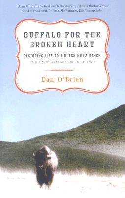 Buffalo for the Broken Heart By O'Brien, Dan